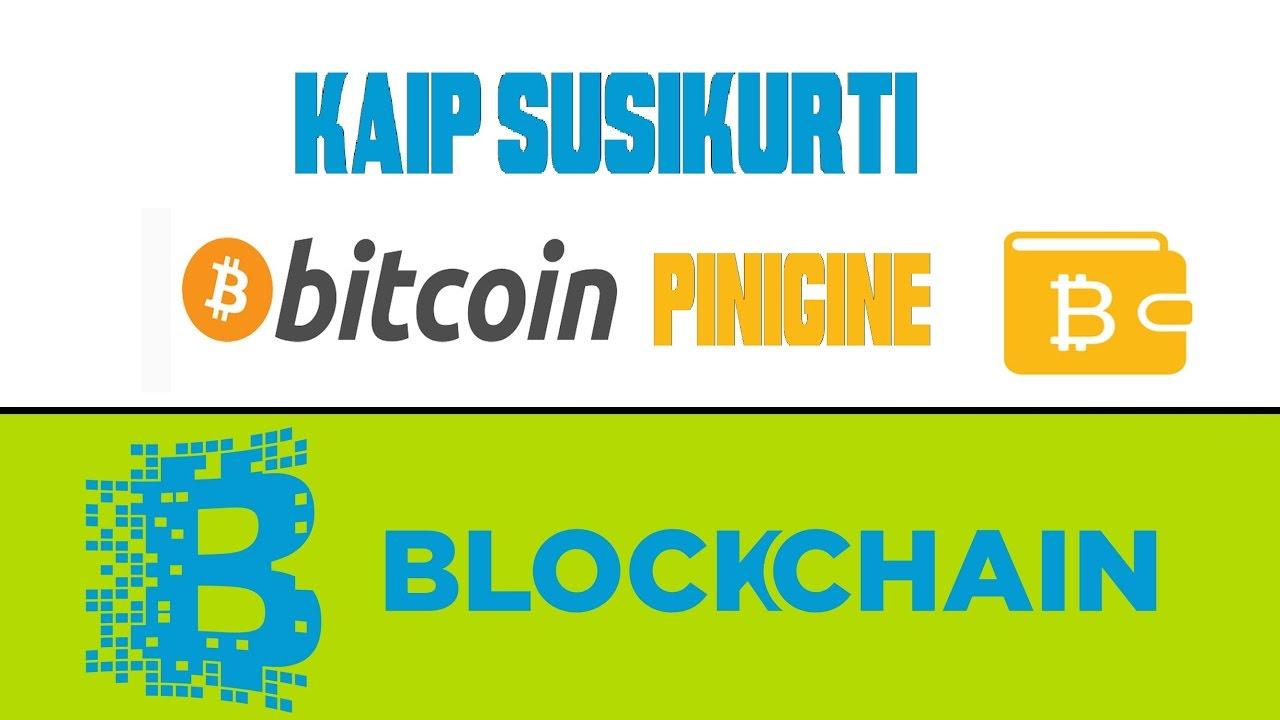 kaip susikurti Bitcoin piniginę